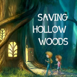 Saving Hollow Woods